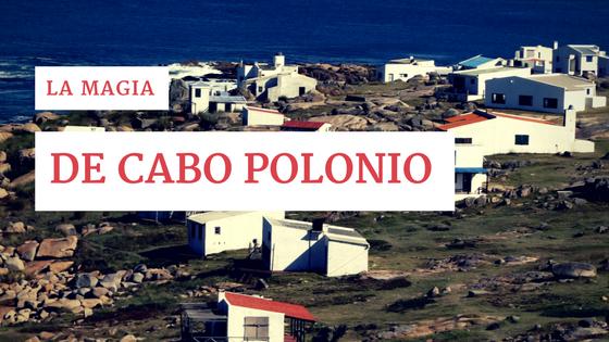 La magia de Cabo Polonio